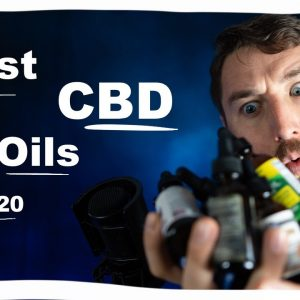 Best CBD Oils 2020