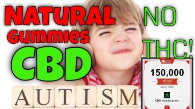 Best Natural Gummies for kids Autism   CBD Headquarters