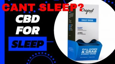 Insomnia, CBD for sleep?  Original Hemp Dr formulated CBD capsules under $5   CBD Headquarters