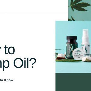 New to Hemp Oil?