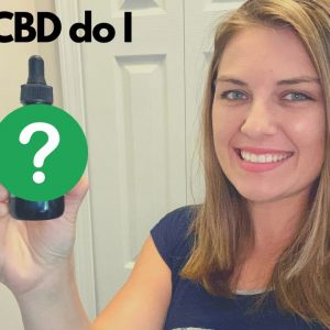 What CBD Do I Use? | 1 Year Since Starting CBD for Depression & Anxiety