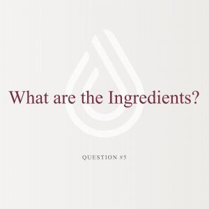 Educational Series (26 of 31): What Are the Ingredients?