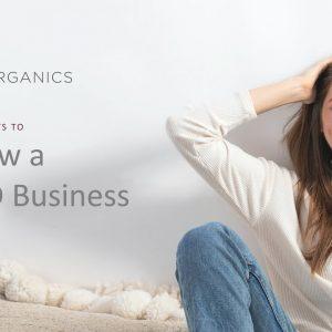 Four Ways to Grow a CBD Business