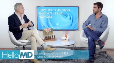 How Does Cannabis Enhance Sex? Part 1 - HelloMD Answers