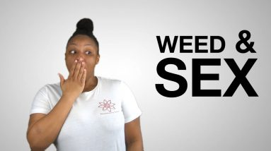 Video 13: Weed for Sexual Dysfunction
